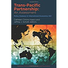 Trans-Pacific Partnership: An Assessment (Policy Analyses in International Economics)