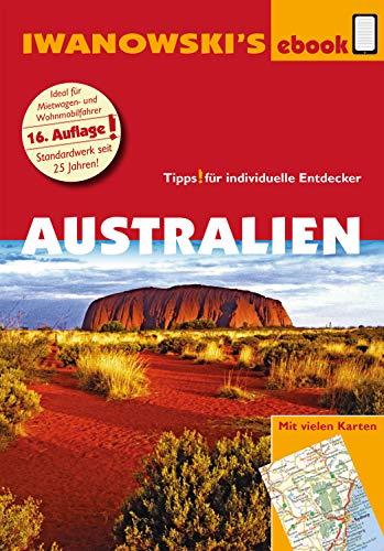 Australien mit Outback - Reiseführer von Iwanowski: Individualreiseführer mit vielen Karten und Karten-Download (Reisehandbuch)