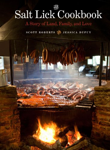 The Salt Lick Cookbook: A Story of Land, Family, and Love (Bar-b-chef Teile)