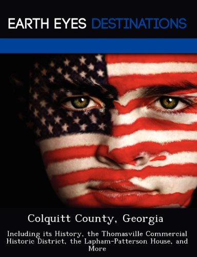 colquitt-county-georgia-including-its-history-the-thomasville-commercial-historic-district-the-lapha