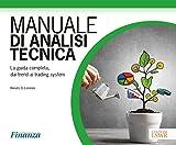 eBook Gratis da Scaricare Manuale di analisi tecnica La guida completa dai trend ai trading system (PDF,EPUB,MOBI) Online Italiano
