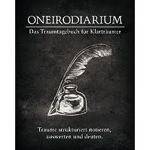 Oneirodiarium, Farbe SCHWARZ: Das Traumtagebuch für Klarträumer