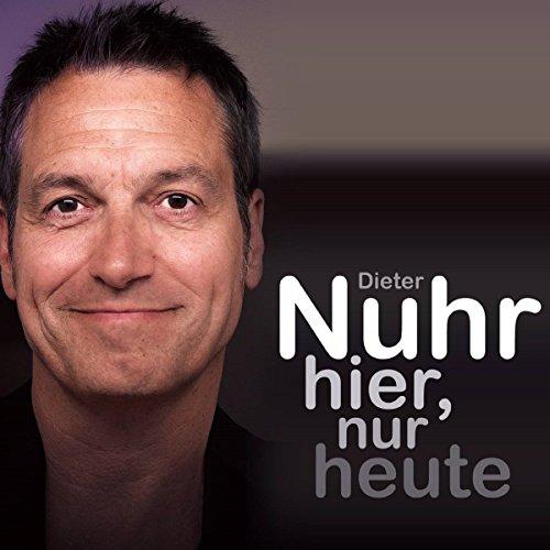Buchseite und Rezensionen zu 'Nuhr hier, nur heute' von Dieter Nuhr