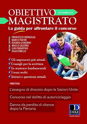 Obiettivo magistrato. La guida per affrontare il concorso (2018): 9