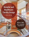 A celebrated standard for architects, planners, and hospital administrators, Hospital and Healthcare Facility Design has introduced three generations of students and professionals to the state-of-the-art practice of creating structures that are heali...