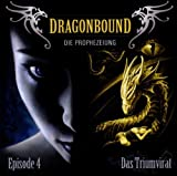 Dragonbound: Episode 04 - Das Triumvirat