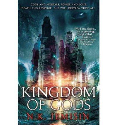 [The Kingdom of Gods] (By: N K Jemisin) [published: October, 2011]