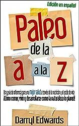 Paleo de la A a la Z (Spanish Edition)