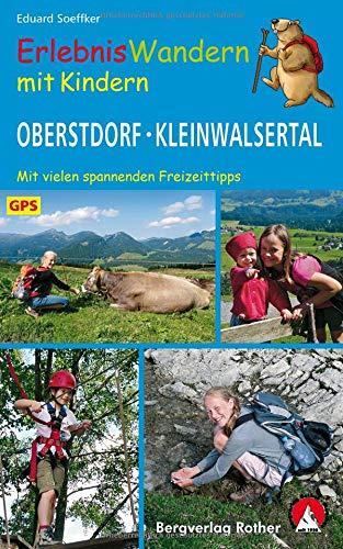 Erlebniswandern mit Kindern Oberstdorf - Kleinwalsertal: 24 Wanderungen und Ausflüge. Mit vielen spannenden Freizeittipps. Mit GPS-Daten (Rother Wanderbuch) Gps-fisch