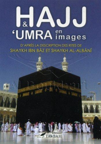 Hajj & 'Umra en Images de Sheikh Al-Albani/ Sheikh Ibn Baz (2009) Broch