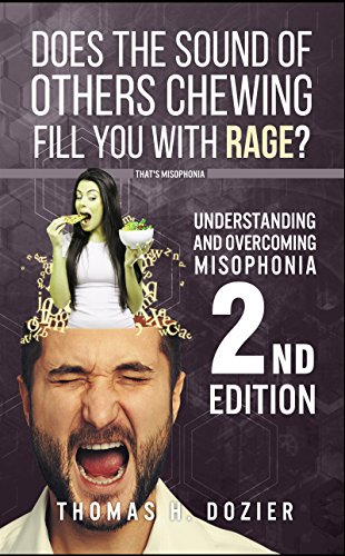 Understanding and Overcoming Misophonia, 2nd edition: A Conditioned Aversive Reflex Disorder (English Edition)
