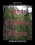 Lights, Camera, Aliens (Eric and Amy Howard Mysteries Book 4) (English Edition)