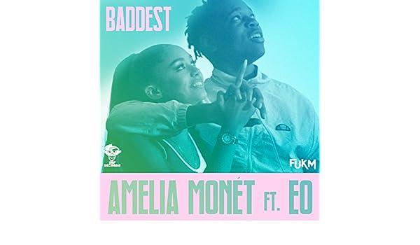 Baddest by Amelia Monét feat  EO on Amazon Music - Amazon co uk
