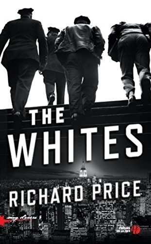 The Whites (SANG D ENCRE) par Richard PRICE