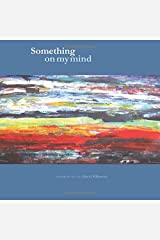 Something On My Mind: 2nd Edition Paperback