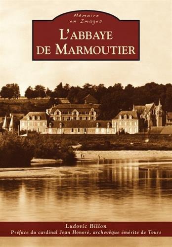 MARMOUTIER ET ENVIRONS - Abbaye de Marmoutier (L')