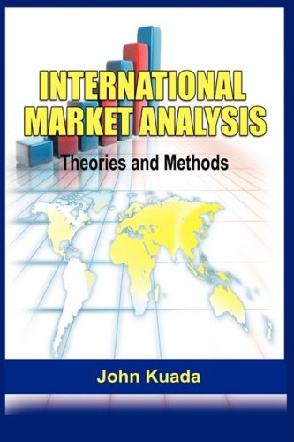 International Market Analysis: Theories and Methods: Theories and Methods(PB)