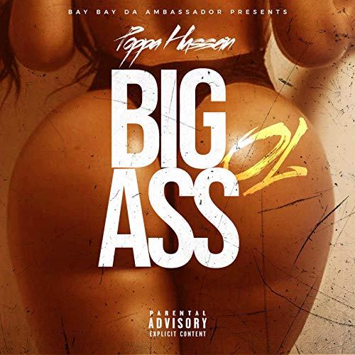 Big Ol Ass [Explicit]