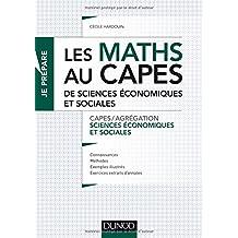 Les maths au CAPES de Sciences économiques et sociales: Capes/Agrégation Sciences économiques et sociales