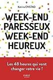 "Afficher ""Week-end paresseux, week-end heureux"""