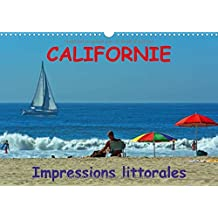 Californie Impressions Littorales 2017: De San Francisco Jusqu'a Los Angeles