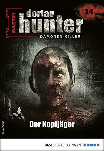 Dorian Hunter 14 - Horror-Serie: Der Kopfjäger