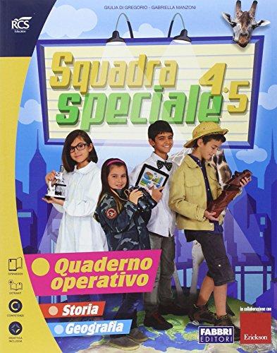 Squadra speciale. Tomo antropologico. Per la 4 classe elementare. Con espansione online: 1