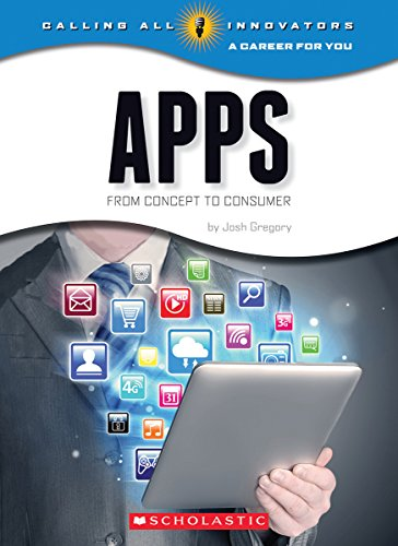 Apps: From Concept to Consumer (Calling All Innovators: a Career for Youi)