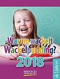 Warum wackelt Wackelpudding?  2018: Aufstellbarer Tages-Abreisskalender f�r Kinder zum r�tseln I 12 x 16 cm Bild