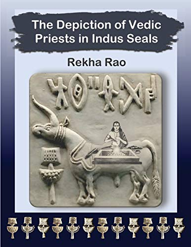 The Depiction of Vedic Priests in Indus Seals