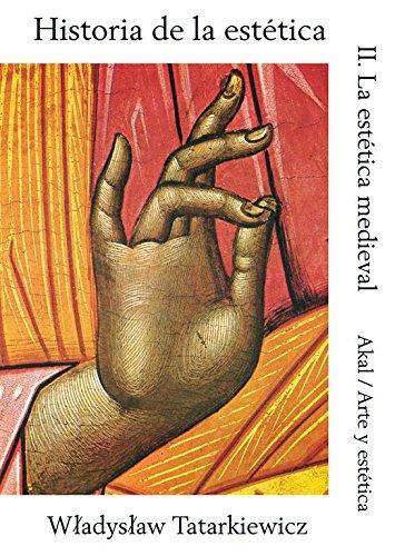 Historia de la estética II: 2 (Arte y estética) por Wladyslaw Tatarkiewicz