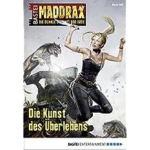 Maddrax - Folge 369: Die Kunst des Überlebens