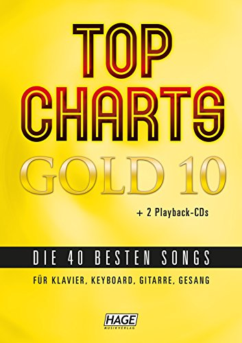 Edition Hage Top Charts Gold - Band 10 - Songbook mit 2 CD's