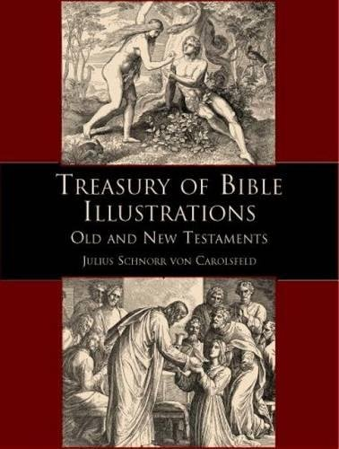 Treasury of Bible Illustrations (Dover Pictorial Archive) por Julius Schnorr von Carolsfeld