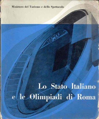 LO STATO ITALIANO E LE OLIMPIADI DI ROMA.