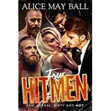 Four Hitmen: A Quadruple Bad Boy Mafia Hot Romance (Lawless Book 3) (English Edition)