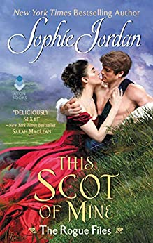 This Scot of Mine: The Rogue Files by [Jordan, Sophie]
