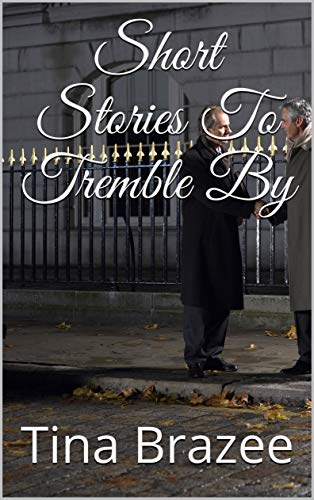 Short Stories To Tremble By book cover