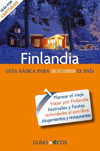 Finlandia. Preparar el viaje: guía práctica por Jukka-Paco Halonen