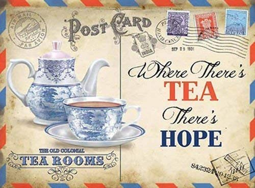 Postcard Tea. China cup, saucer and tea pot. Where there's tea there's hope. Team rooms. For house, home, bar, pub, cafe or shop. Large Metal/Steel Wall Sign