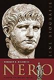 Nero: Eine Biografie (Biografien)