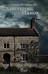 Greystone Manor: Ein Olivia-Lawrence-Fall