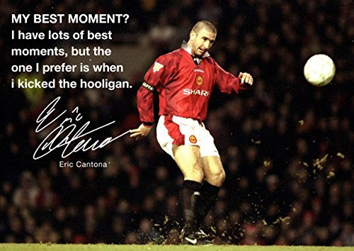MOTIVATIONAL QUOTATION - ERIC CANTONA 26 - FOOTBALL LEGEND - INSPIRATIONAL - Print - picture - poster A3 by Salopian Sales