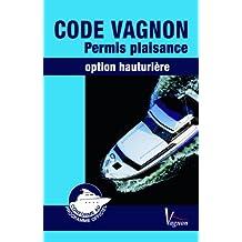 Code Vagnon : permis plaisance : Extension hauturière
