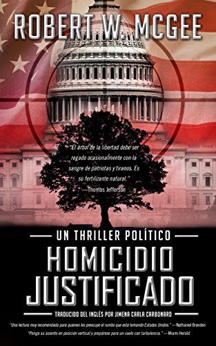 Homicidio justificado: Un thriller político (Thrillers Políticos de Robert Paige nº 1)