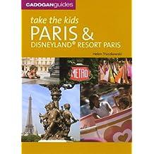Take the Kids Paris (Take the Kids: Paris & Disneyland)