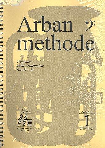 Arban Methode vol.1-3: for trombone, tuba, euphonium, bass Eb-Bb