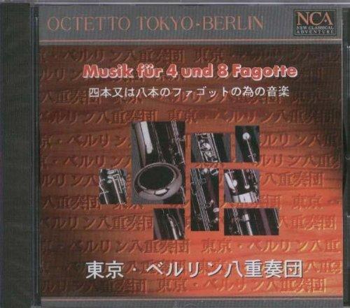 New Classical Adventure - Octetto Tokyo-Berlin (Musik für vier und acht Fagotte)