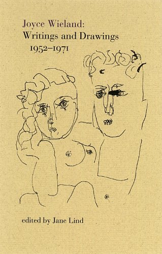 Joyce Wieland Writings And Drawings 1952 1971