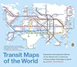Transit Maps of the World: Expanded a...